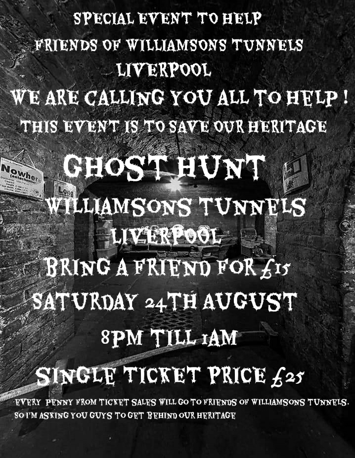 SPECIAL EVENT TO RAISE FUNDS FOR FRIENDS OF WILLIAMSONS TUNNELS LIVERPOOL
